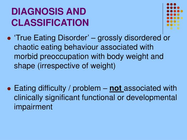DIAGNOSIS AND CLASSIFICATION