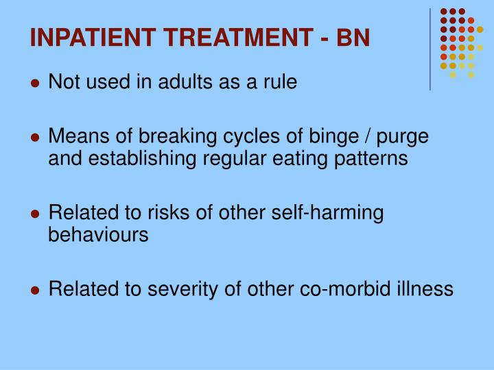 INPATIENT TREATMENT -
