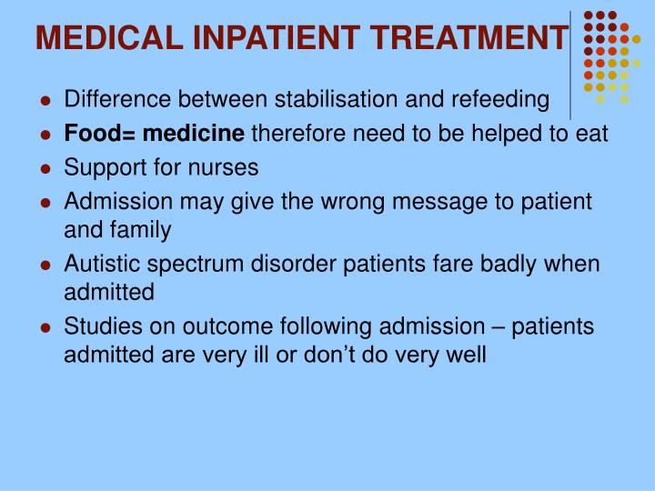 MEDICAL INPATIENT TREATMENT