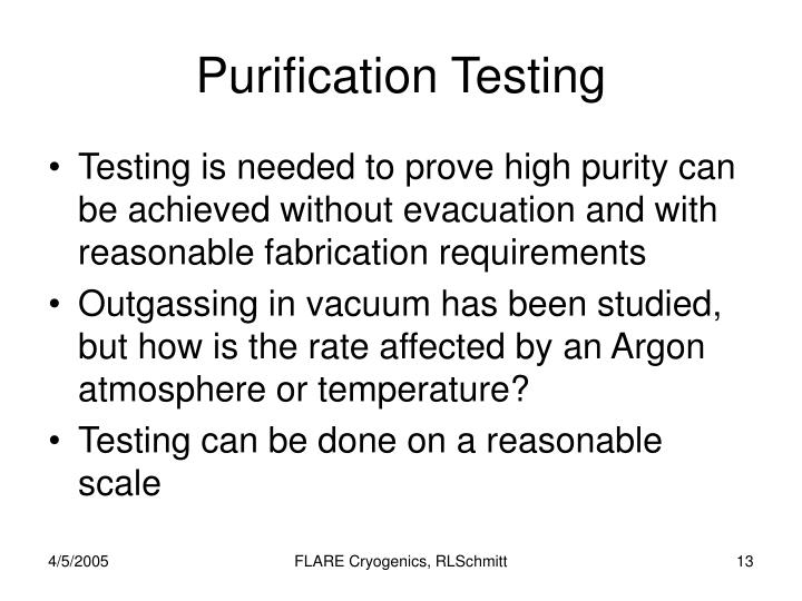Purification Testing