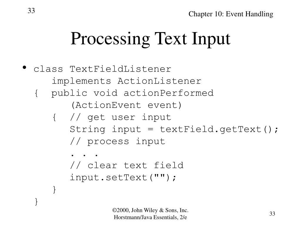 Processing Text Input