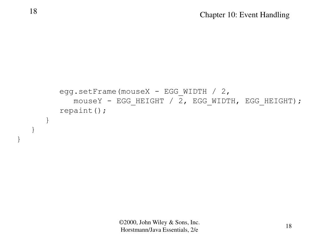 egg.setFrame(mouseX - EGG_WIDTH / 2,
