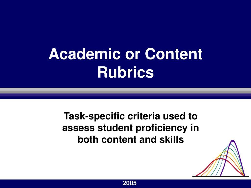 Academic or Content Rubrics
