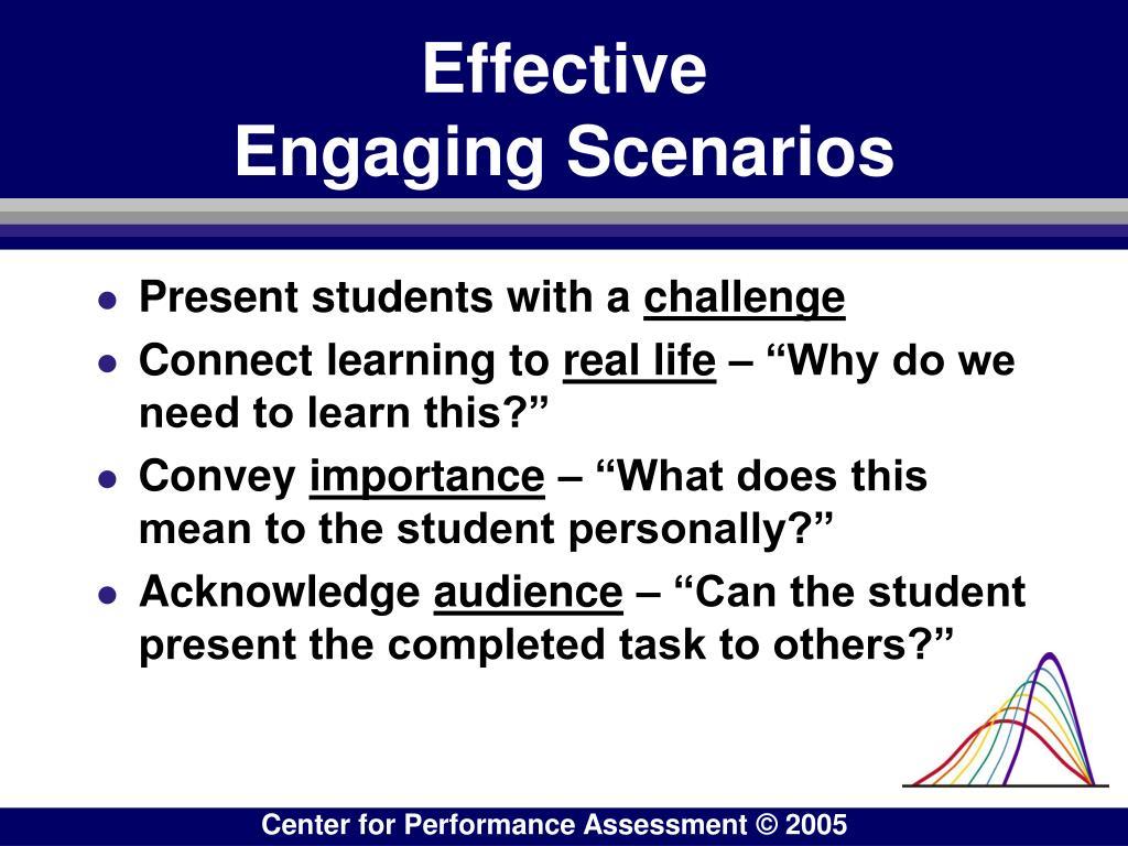Effective                  Engaging Scenarios