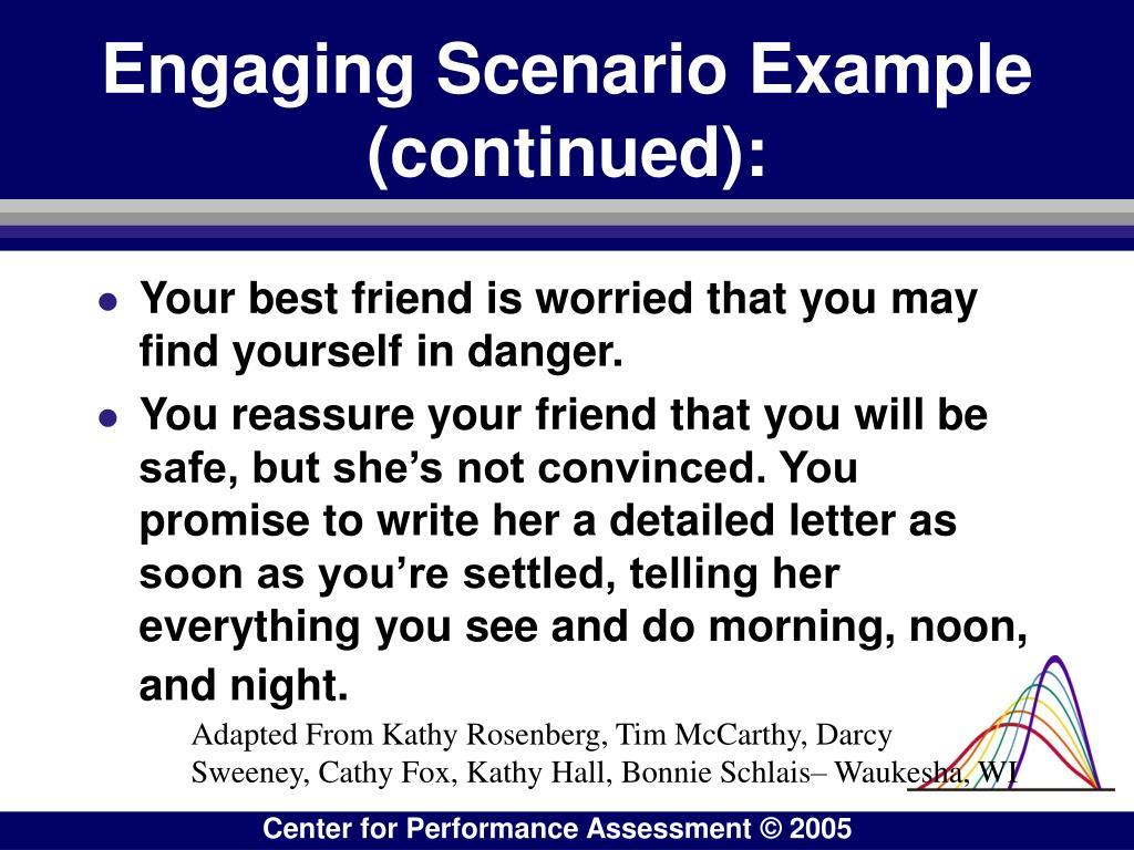 Engaging Scenario Example (continued):