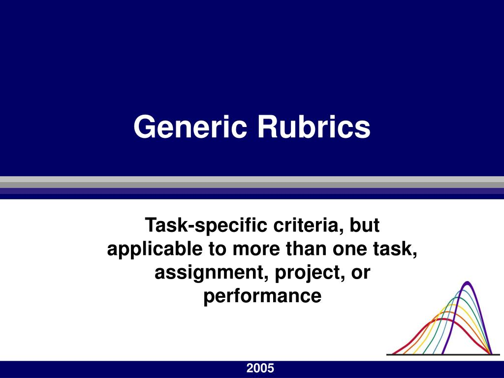 Generic Rubrics