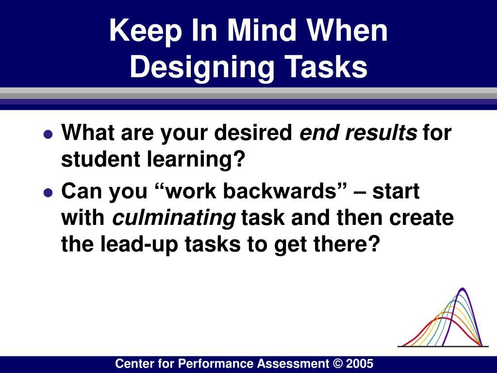 Keep In Mind When Designing Tasks