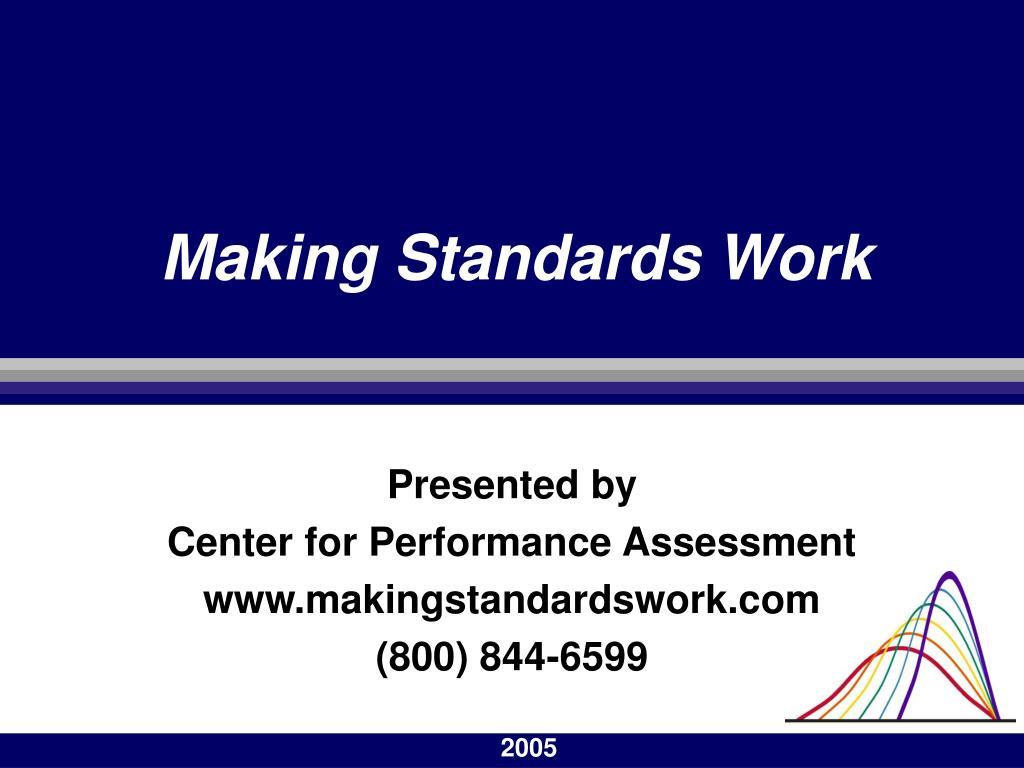 Making Standards Work