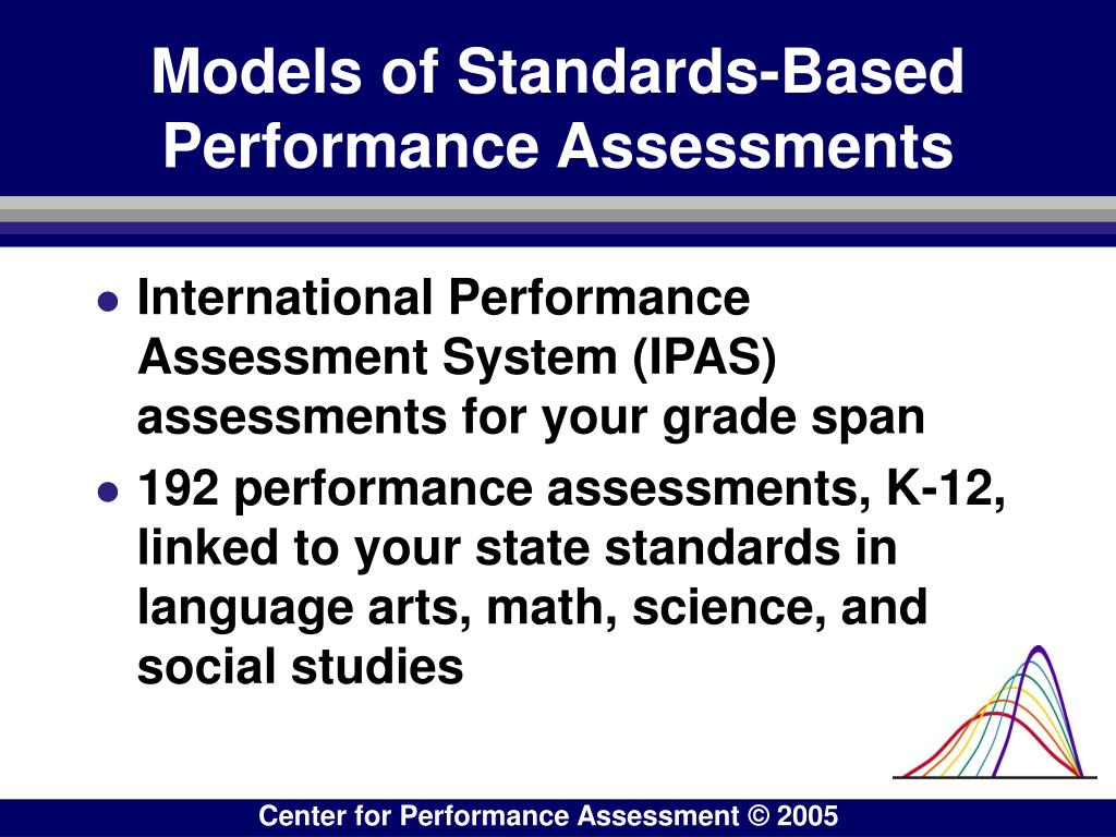 Models of Standards-Based Performance Assessments