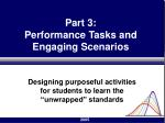 part 3 performance tasks and engaging scenarios