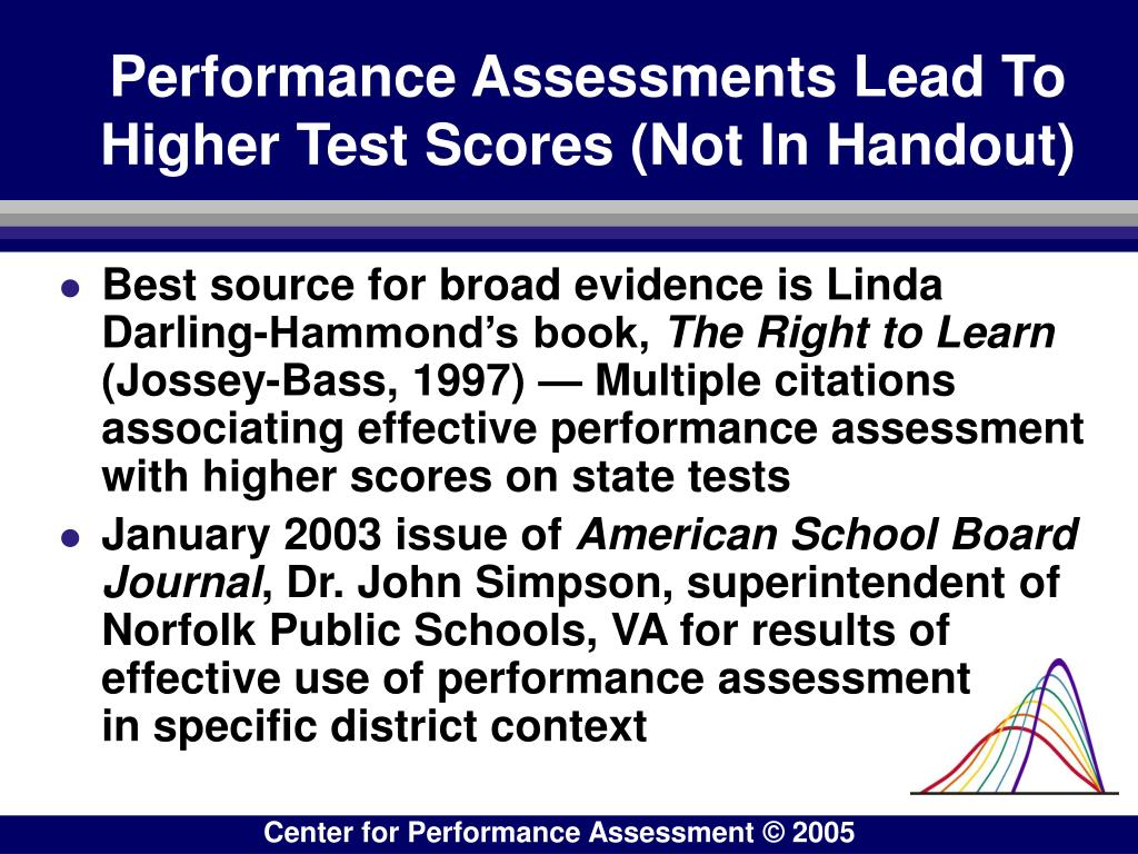 Performance Assessments Lead To Higher Test Scores (Not In Handout)