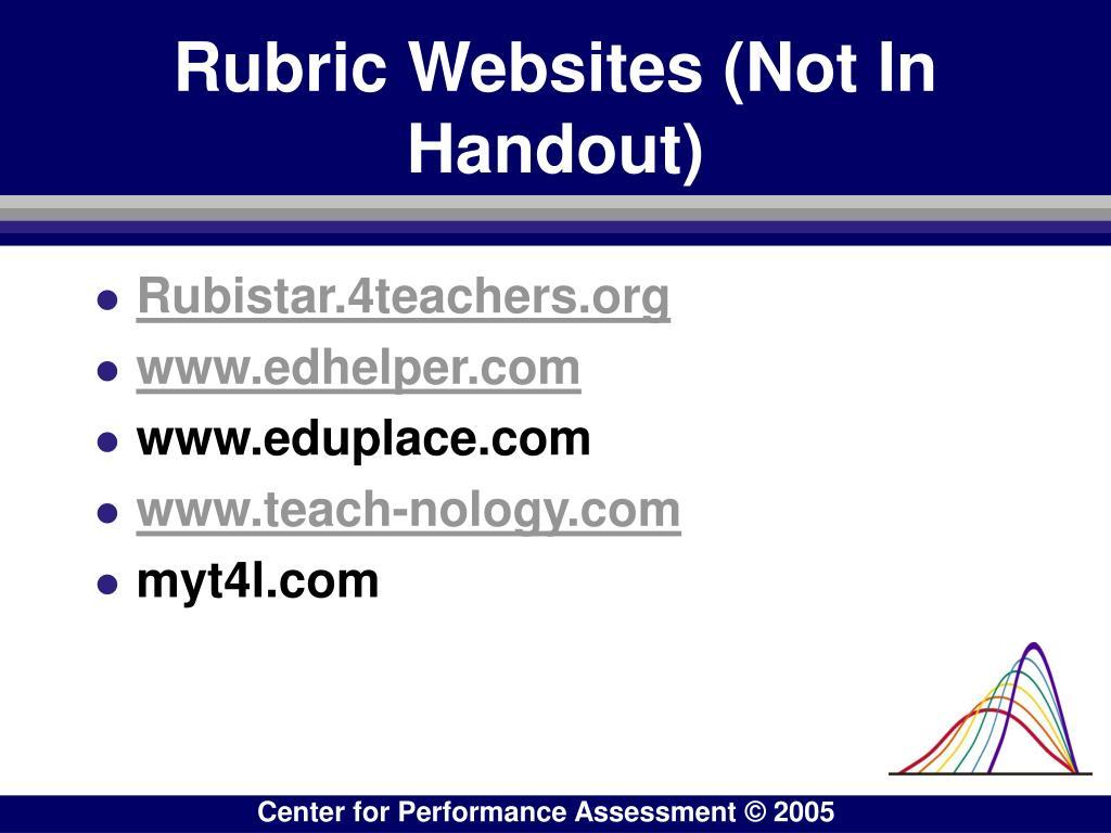 Rubric Websites (Not In Handout)