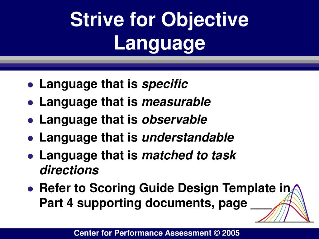 Strive for Objective Language
