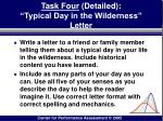 task four detailed typical day in the wilderness letter176