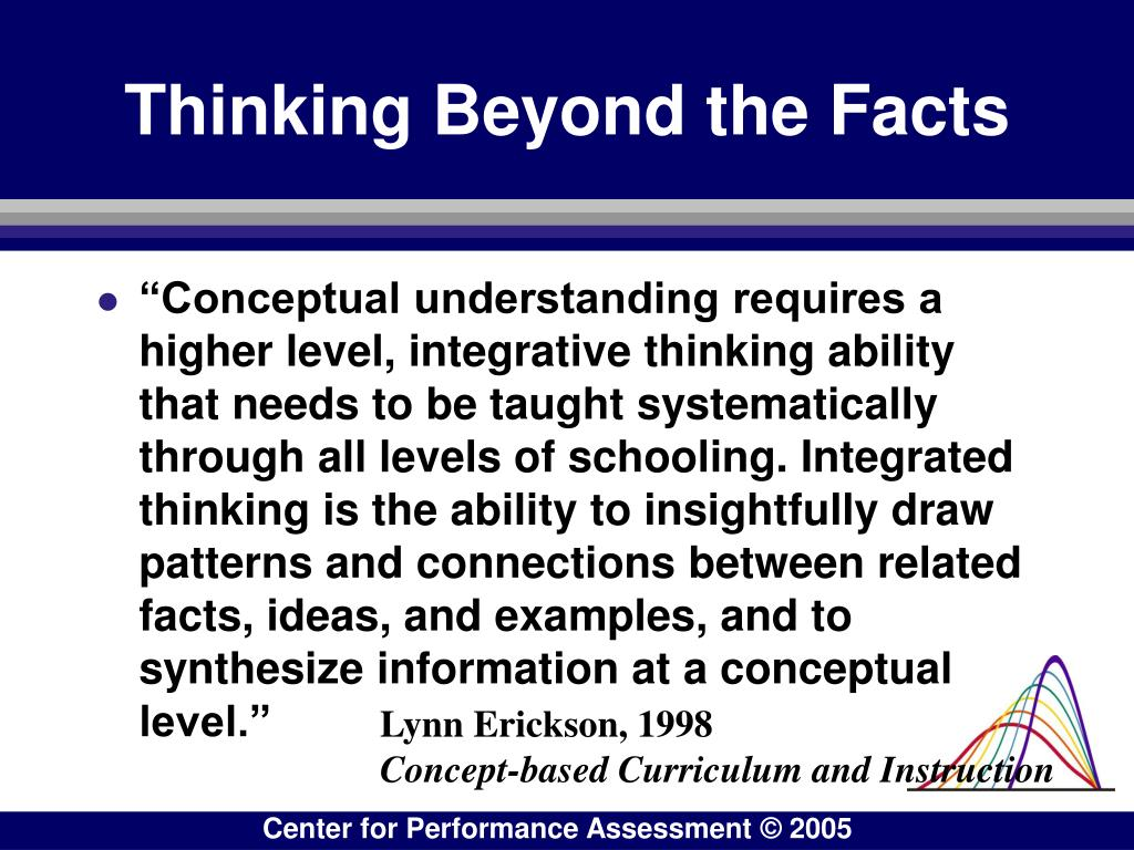 Thinking Beyond the Facts