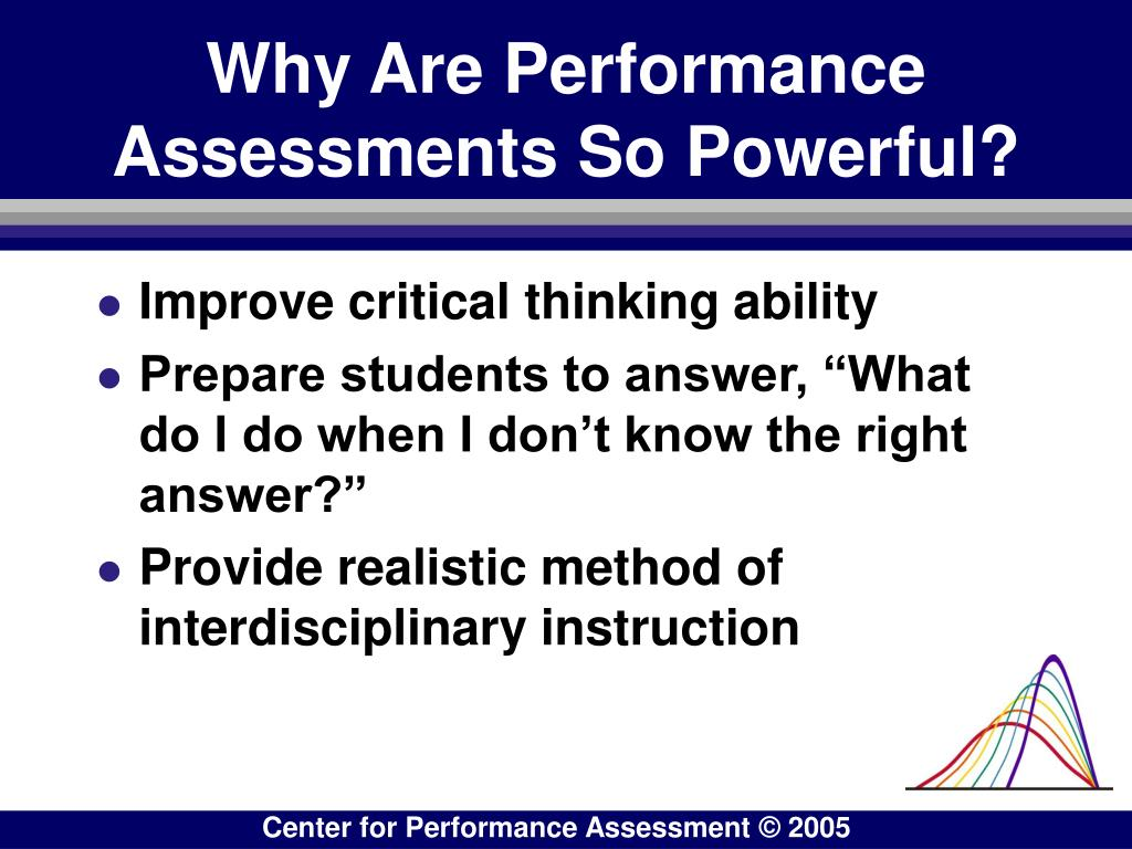 Why Are Performance Assessments So Powerful?
