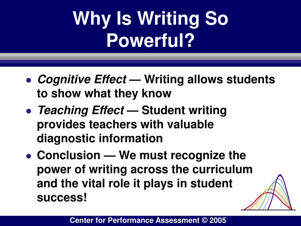 Why Is Writing So Powerful?