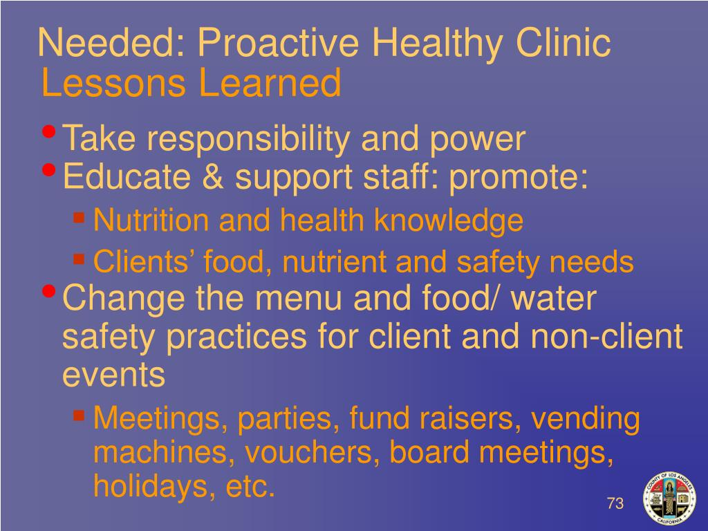 Needed: Proactive Healthy Clinic