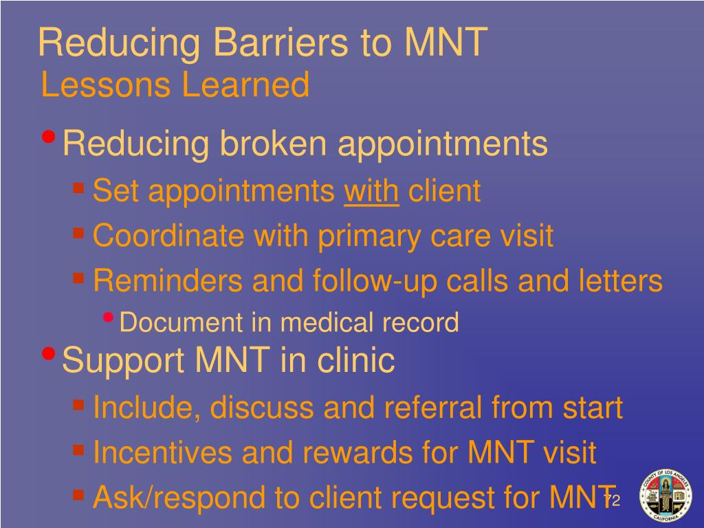 Reducing Barriers to MNT