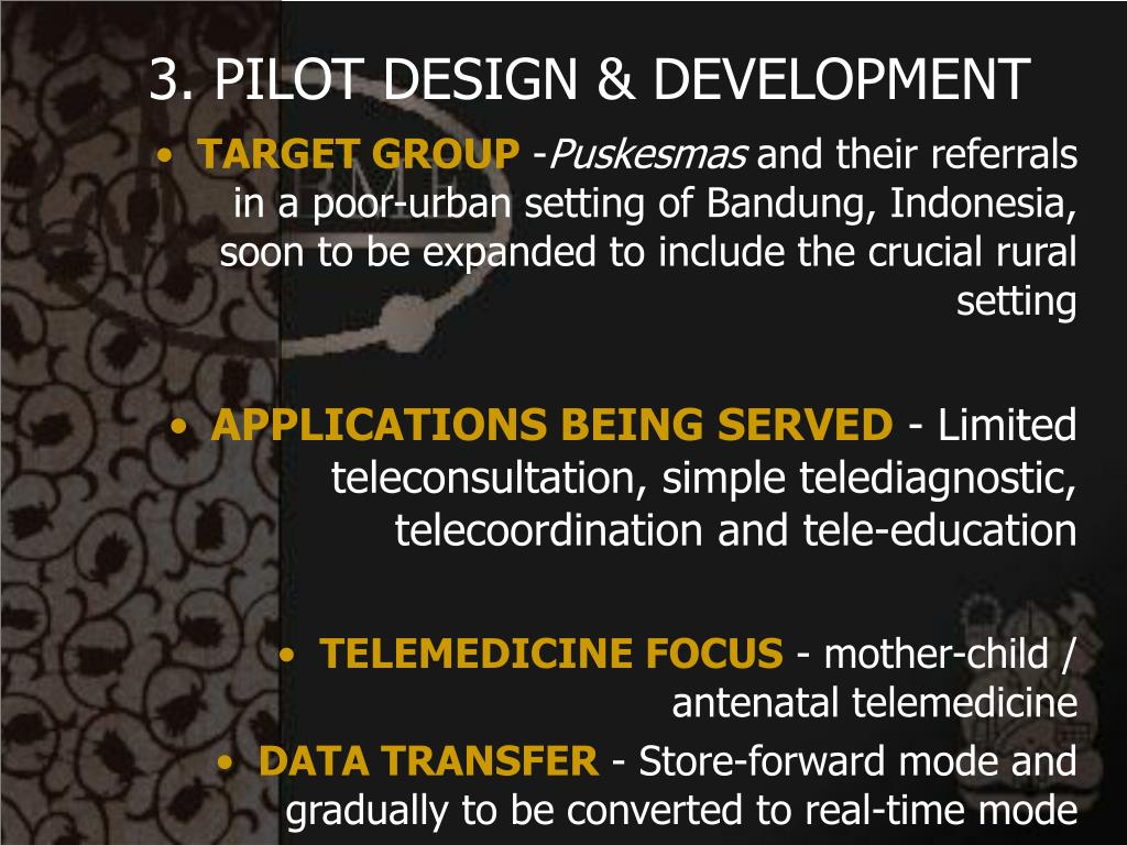 3. PILOT DESIGN & DEVELOPMENT