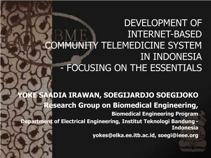 Development of internet based community telemedicine system in indonesia focusing on the essentials l.jpg