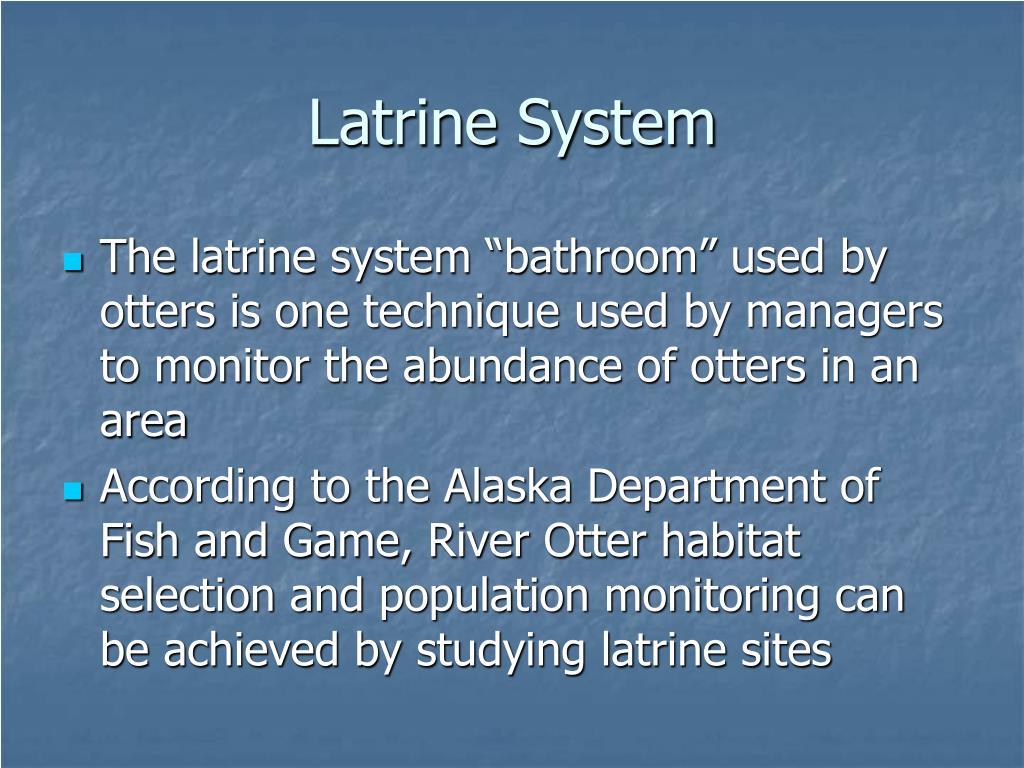 Latrine System