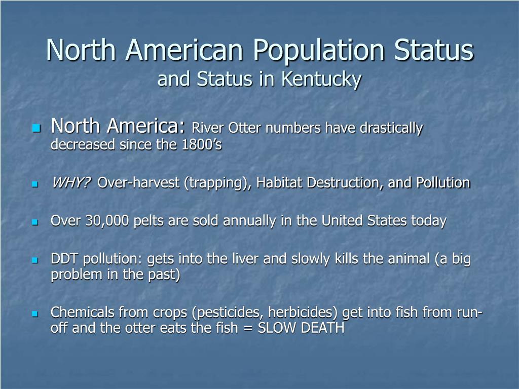North American Population Status