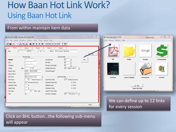 How Baan Hot Link Work?