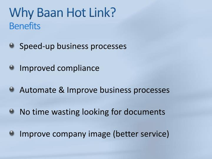 Why Baan Hot Link?