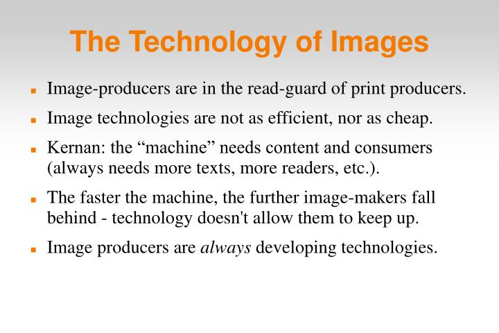 The Technology of Images