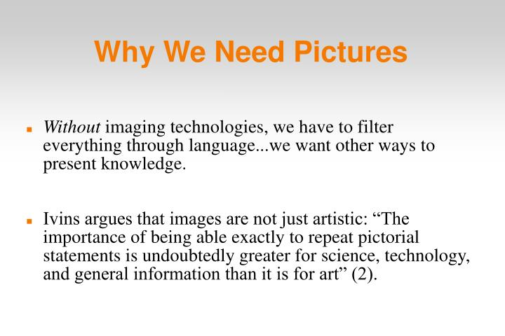Why We Need Pictures