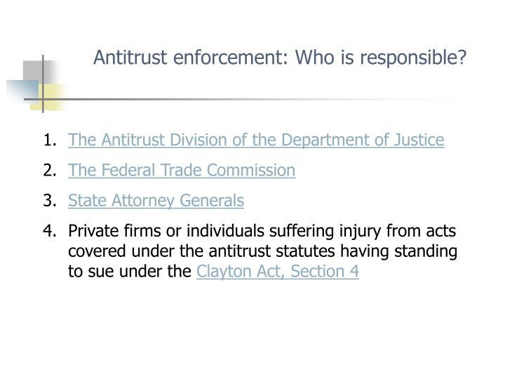 Antitrust enforcement: Who is responsible?