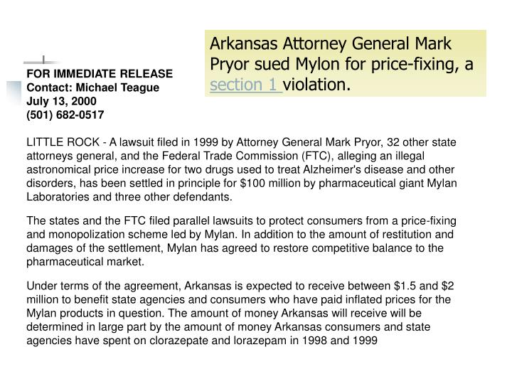 Arkansas Attorney General Mark Pryor sued Mylon for price-fixing, a