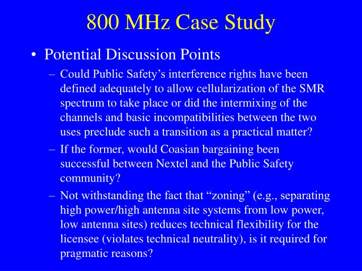 800 MHz Case Study