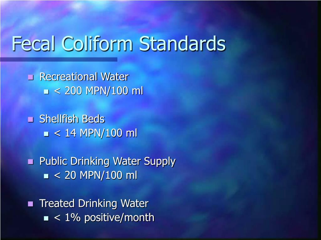 Fecal Coliform Standards