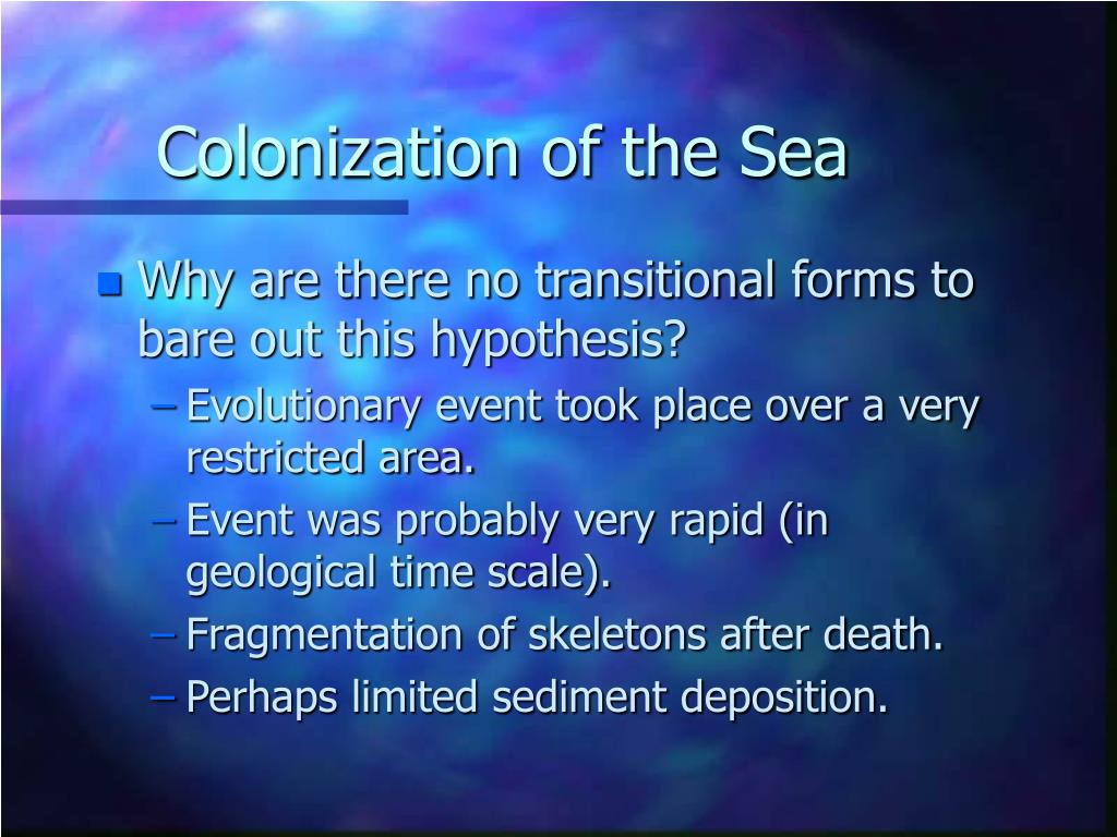 Colonization of the Sea