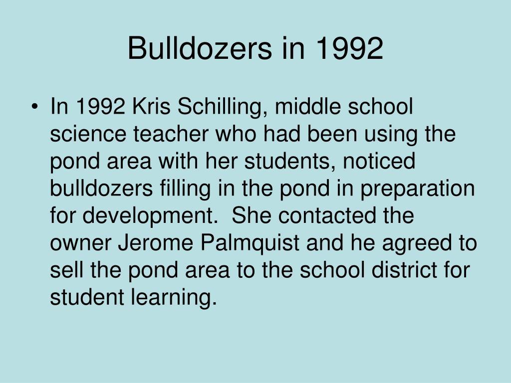 Bulldozers in 1992