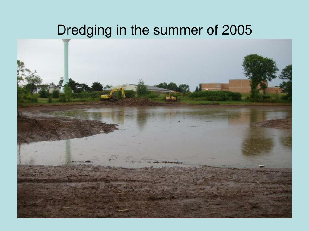 Dredging in the summer of 2005