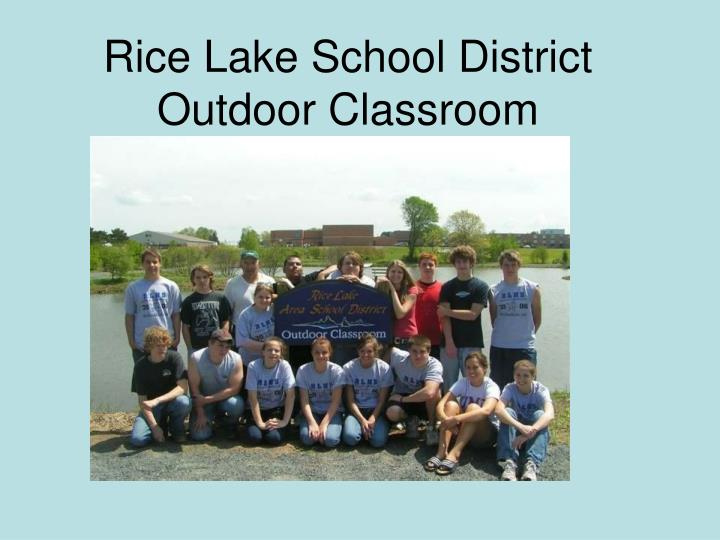 Rice lake school district outdoor classroom