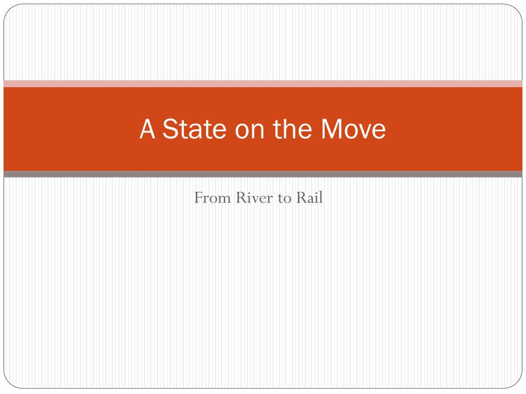 A State on the Move