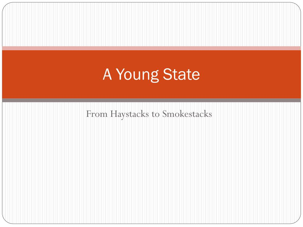 A Young State