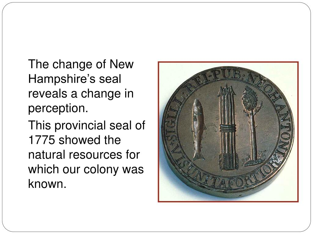 The change of New Hampshires seal reveals a change in perception.