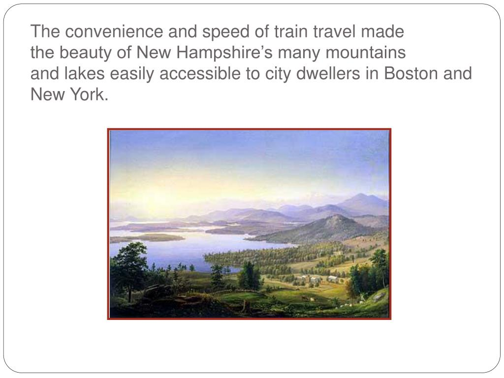 The convenience and speed of train travel made