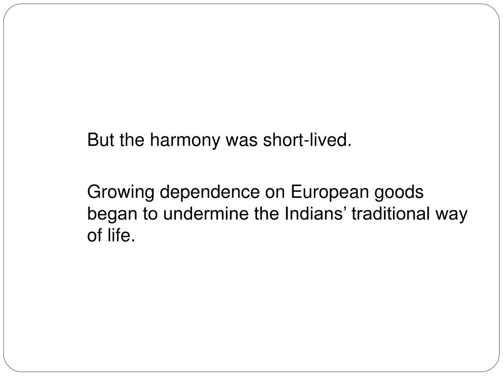But the harmony was short-lived.