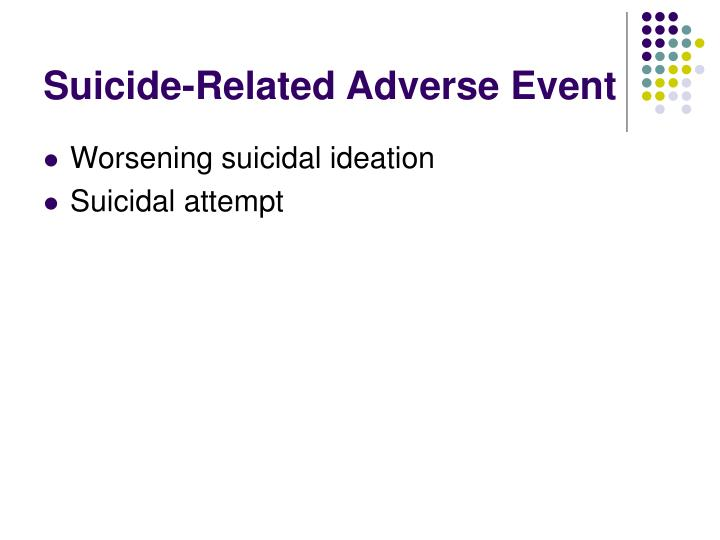 Suicide-Related Adverse Event