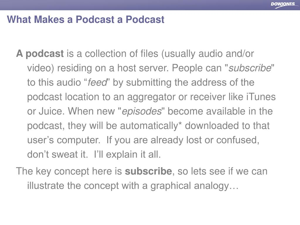 What Makes a Podcast a Podcast