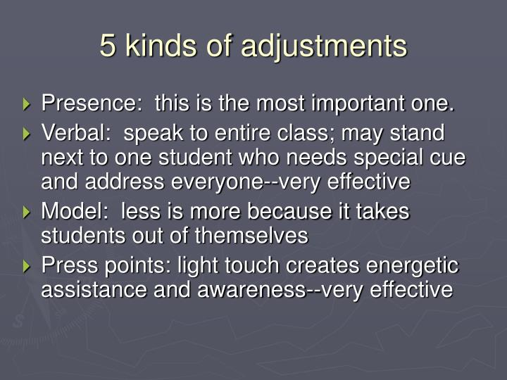 5 kinds of adjustments