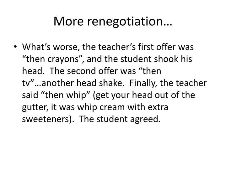 More renegotiation…