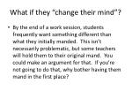 what if they change their mind