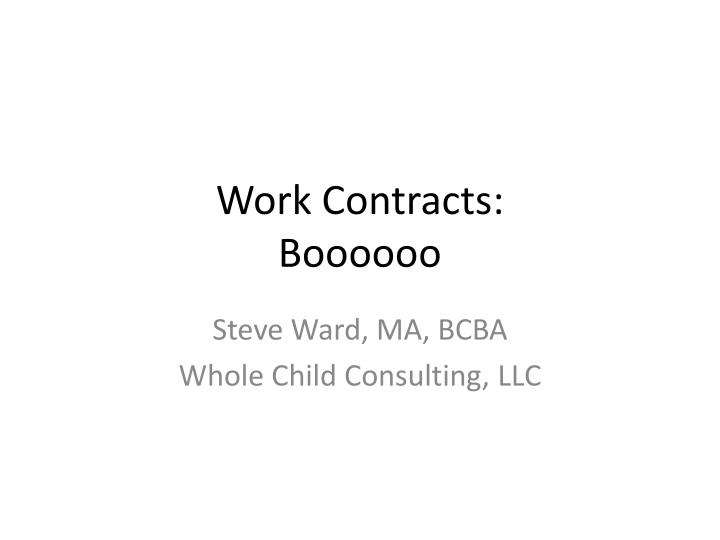 Work Contracts:
